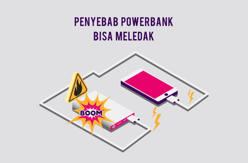 Penyebab Power Bank Bisa Meledak